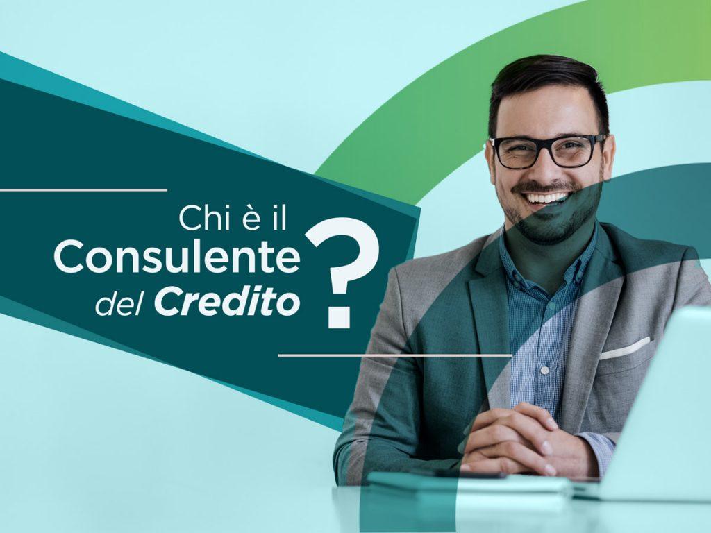 Chi è il Consulente del Credito?