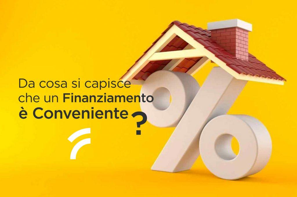 Da cosa si capisce che un Finanziamento è Conveniente?